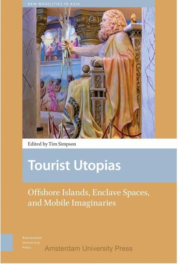 Tourist Utopias